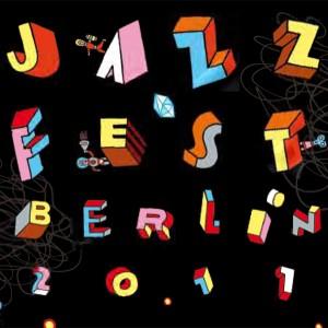 Berlin Jazz Fest 2011